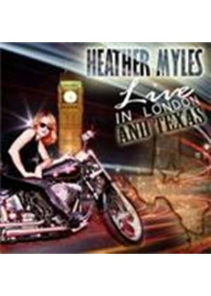 Heather Myles - Live In London And Texas (Music CD)