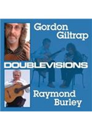 Gordon Giltrap & Raymond Burley - Doublevisions (Music CD)