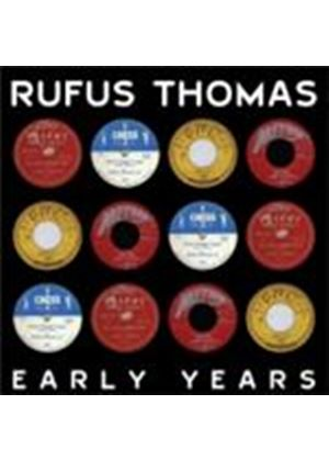 Rufus Thomas - Early Years, The (Music CD)