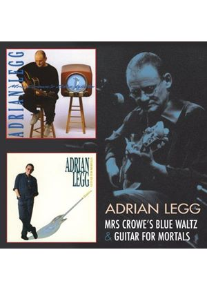 Adrian Legg - Mrs Crowes Blues Waltz & Guitar For Mortal (Music CD)