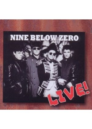 Nine Below Zero - Live (Music CD)