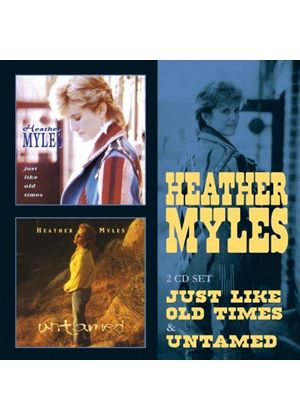 Heather Myles - Just Like Old Times/Untamed (Music CD)