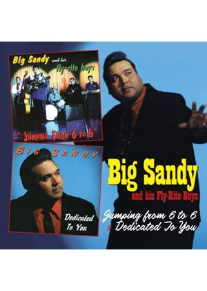 Big Sandy - Jumping from 6 to 6 & Dedicated to You (Music CD)
