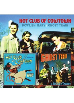 Hot Club of Cowtown (The) - Dev'lish Mary/Ghost Train (Music CD)