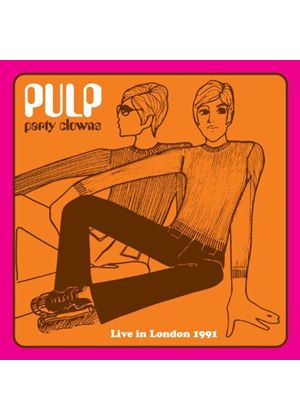 Pulp - Party Clowns (Live in London 1991/Live Recording) (Music CD)
