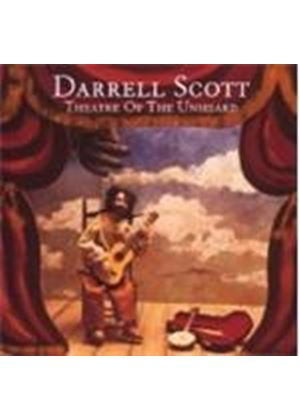 DARRELL SCOTT - THEATRE OF THE UNHEARD