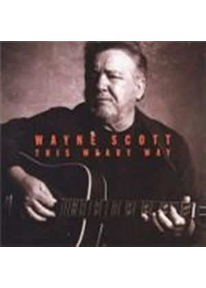 Wayne Scott - This Weary Way (Music CD)