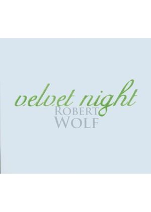 Robert Wolf - Velvet Night