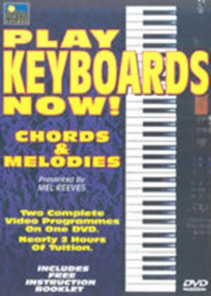 Play Keyboards Now! - Chords And Melodies