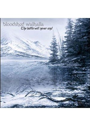 Bloodshed Walhalla - Battle Will Never End (Music CD)