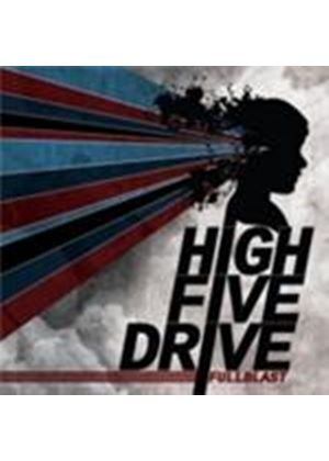 High Five Drive - Full Blast (Music CD)