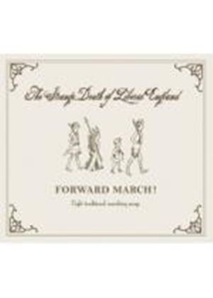 Strange Death Of Liberal England - Forward March (Music CD)