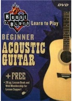 House Of Blues - Learn To Play Acoustic Guitar, Beginner