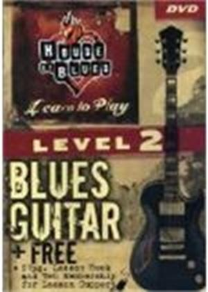 House Of Blues Guitar Level 2
