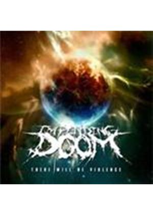 Impending Doom - There Will Be Violence (Music CD)