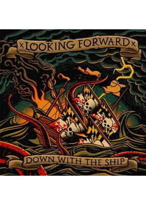 Looking Forward - Down with the Ship (Music CD)