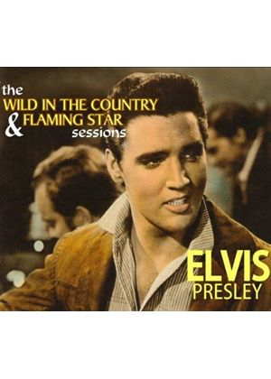 Elvis Presley - Wild in the Country & Flaming Star Sessions (Music CD)