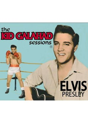 Elvis Presley - Kid Galahad Sessions (Music CD)