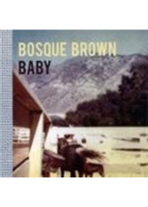 Bosque Brown - Baby Baby (Music CD)
