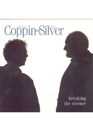 Johnny Coppin And Mike Silver - Breaking The Silence