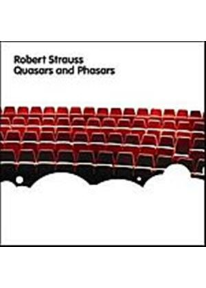 Robert Strauss - Quasars & Phasars (Music CD)