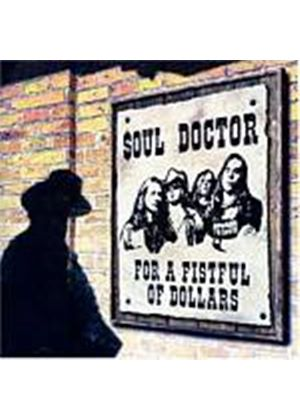 Soul Doctor - For A Fistful Of Dollars (Music CD)