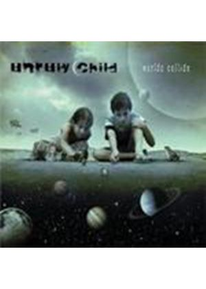 Unruly Child - Worlds Collide (Music CD)