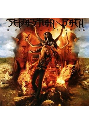Sebastian Bach - Kicking & Screaming (Music CD)