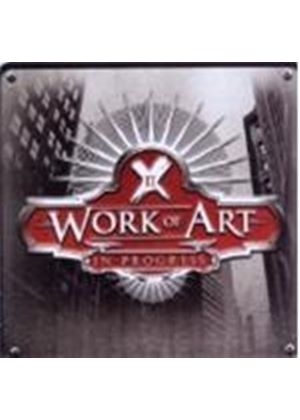 Work of Art - In Progress (Music CD)