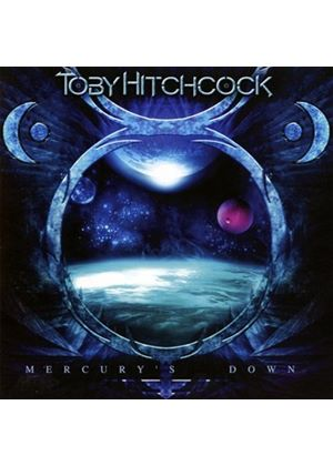 Toby Hitchcock - Mercury's Down (Music CD)