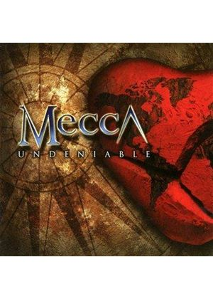 Mecca - Undeniable (Music CD)