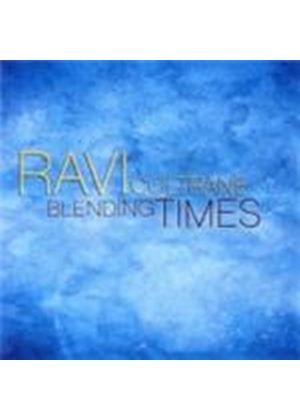 Ravi Coltrane - Blending Times (Music CD)
