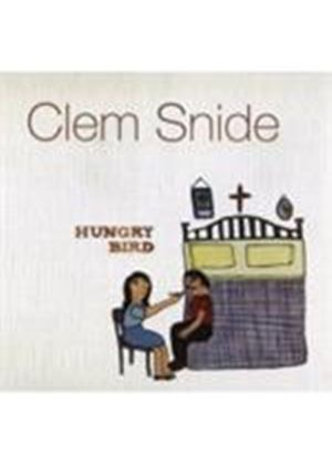Clem Snide - Hungry Bird (Music CD)