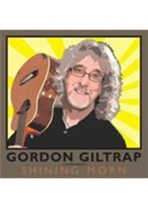 Gordon Giltrap - Shining Morn (Music CD)