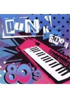 Various Artists - Punk Goes 80s