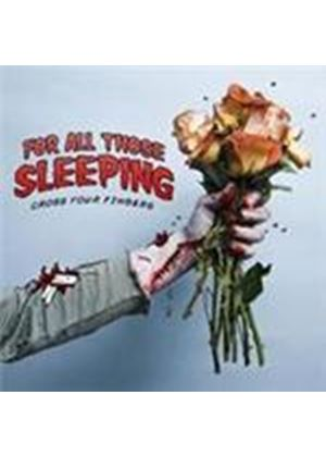 For All Those Sleeping - Cross Your Fingers (Music CD)