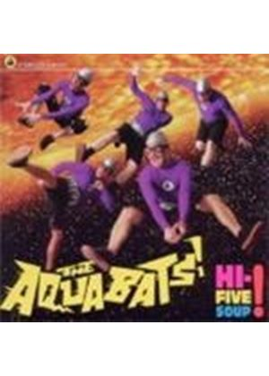 Aquabats - Hi-Five Soup (Music CD)