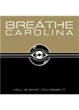 Breathe Carolina - Hell Is What You Make It (Music CD)