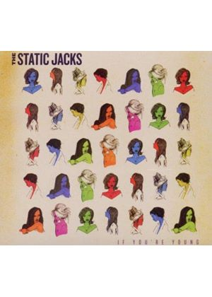 Static Jacks (The) - If You're Young (Music CD)