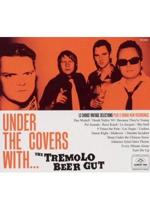 Tremelo Beer Gut - Under the Covers With (Music CD)