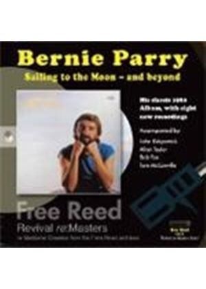 Bernie Parry - Sailing To The Moon... And Beyond