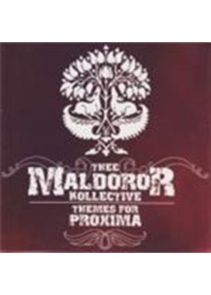 Thee Maldoror Kollective - Themes For Proxima (Music Cd)