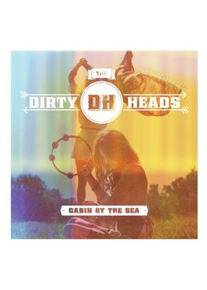 Dirty Heads - Cabin By The Sea (Music CD)