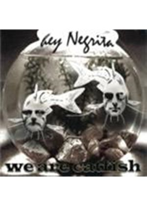 Hey Negrita - We Are Catfish (Music CD)
