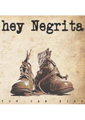 Hey Negrita - You Can Kick (Music CD)