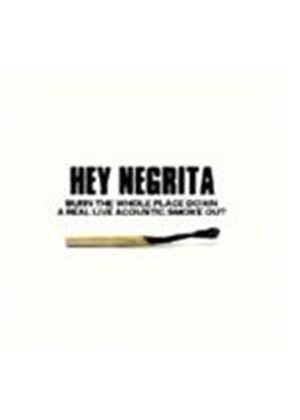 Hey Negrita - Burn The Whole Place Down (Music CD)
