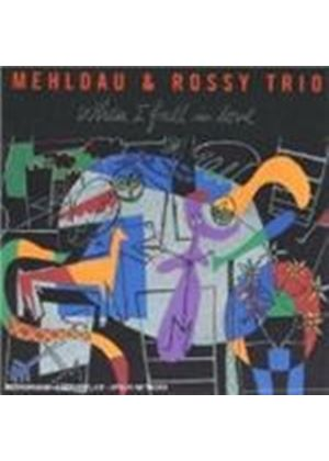 Mehldau And Rossy Trio - When I Fall In Love [Spanish Import]
