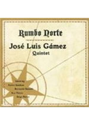 Jose Luis Gamez - Rumbo Norte