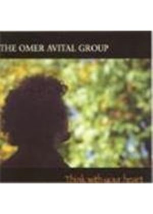 Omer Avital - Think With Your Heart