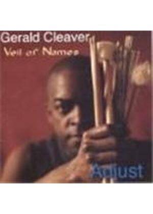 Gerald Cleaver - Veil Of Names